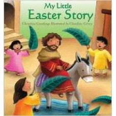 My Little Easter Story - Christina Goodings