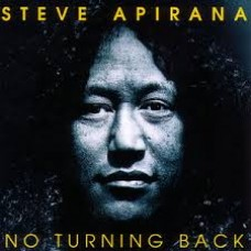 No Turning Back - Steve Apirana - CD