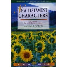 New Testament Characters - Life Guide Bible Study - Carolyn Nystrom