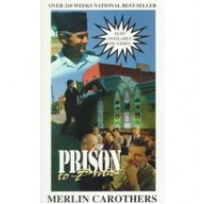 Prison to Praise - Merlin Carothers