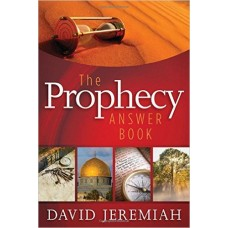 The Prophecy Answer Book - David Jeremiah - Hard Cover