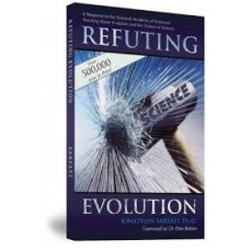 Refuting Evolution - Jonathan Sarfati Ph D