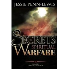 Secrets of Spiritual Warfare - Jessie Penn-Lewis