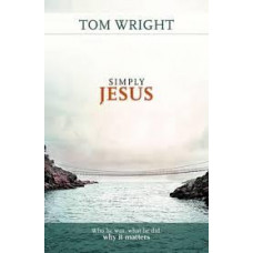 Simply Jesus - Tom Wright
