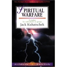 Spiritual Warfare - Life Guide Bible Study - Jack Kuhatschek