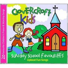 Clovercroft Kids - Sunday School Favourites - Upbeat Fun Songs - CD
