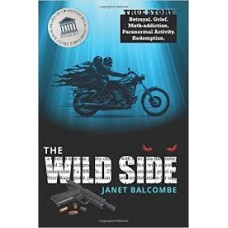 The Wild Side - Janet Balcombe