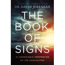 The Book of Signs - Dr David Jeremiah