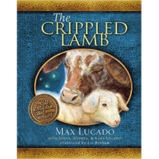 The Crippled Lamb - Max Lucado