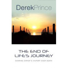 The End of Life's Journey - Derek Prince