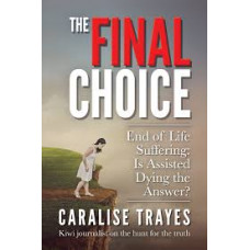 The Final Choice - Caralise Trayes