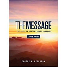 The Message Large Print Hard Cover - Eugene H Peterson