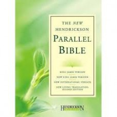 The New Hendrickson Parallel Bible - KJV NKJV NIV NLT - Hard Cover