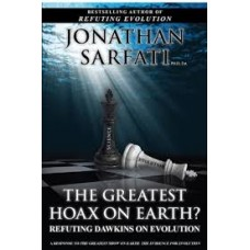 The Greatest Hoax on Earth? - Refuting Dawkins on Evolution - Jonathan Sarfati
