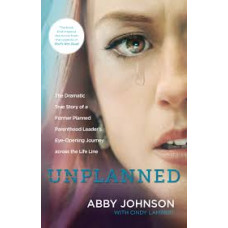 Unplanned - Abby Johnson with Cindy Lambert