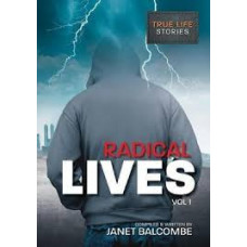 Radical Lives Vol #1 - Dramatic True-Life Stories - Janet Balcombe