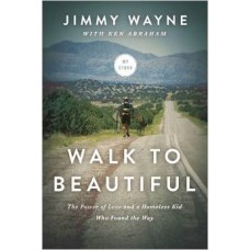 Walk to Beautiful - Jimmy Wayne With Ken Abraham