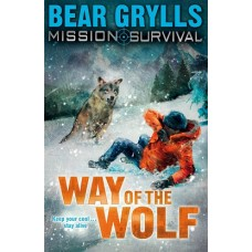 Way of the Wolf - Bear Grylls - Mission Survival #2