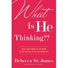 What Is He Thinking - Rebecca St James