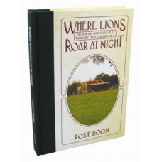 Where Lions Roar at Night - the Barn Chronicles #1 - Rosie Boom