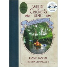 Where the Crickets Sing - the Barn Chronicles #3 - Rosie Boom