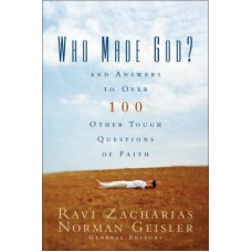 Who Made God?  - Ravi Zacharias and Norman Geisler