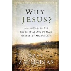 Why Jesus? - Ravi Zacharias