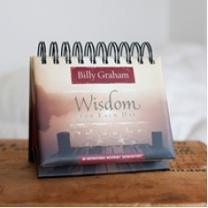 Wisdom for Each Day - by Billy Graham - Perpetual Calendar - Dayspring