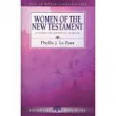 Women of the New Testament - Life Guide Bible Study - Phyllis J Le Peau